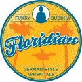 Funky Buddha Floridian Hefeweizen Beer 6CT 12oz Bottles *ID Required*